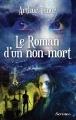 Couverture Le Roman d'un non-mort Editions Scrineo 2015