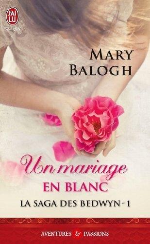 Couverture La saga des Bedwyn, tome 1 : Un mariage en blanc