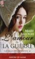Couverture La saga des Bedwyn, tome 4 : L'amour ou la guerre Editions J'ai Lu (Pour elle - Aventures & passions) 2014