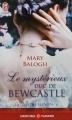 Couverture La saga des Bedwyn, tome 6 : Le mysterieux duc de Bewcastle Editions J'ai Lu (Pour elle - Aventures & passions) 2014