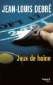 Couverture Jeux de haine Editions Fayard (Noir) 2011