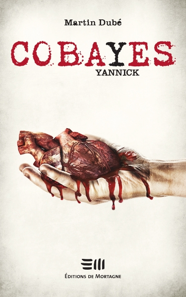 Couverture Cobayes, tome 3 : Yannick