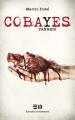 Couverture Cobayes, tome 3 : Yannick Editions de Mortagne 2015