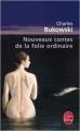 Couverture Nouveaux contes de la folie ordinaire Editions Le Livre de Poche 2014