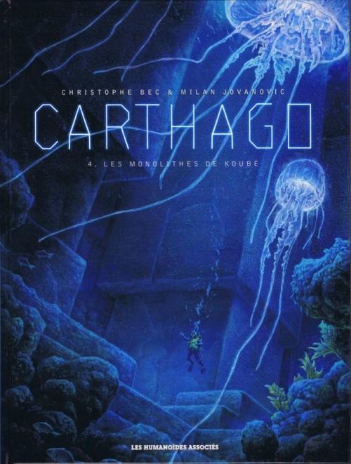 Couverture Carthago, tome 4 : Les monolithes de Koubé