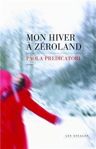 Couverture Mon hiver à Zéroland