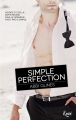 Couverture Perfection, tome 2 : Simple perfection Editions JC Lattès 2015