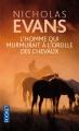 Couverture L'Homme qui murmurait à l'oreille des chevaux Editions Pocket 2013