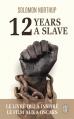 Couverture 12 ans dans l'esclavage / 12 years a slave / Esclave pendant 12 ans Editions J'ai Lu (Biographie) 2015