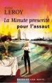 Couverture La Minute prescrite pour l'assaut Editions Mille et une nuits 2008