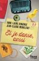 Couverture Et je danse, aussi Editions Fleuve 2015