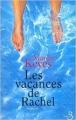 Couverture Les vacances de Rachel Editions Belfond 2000