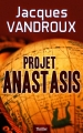 Couverture Projet Anastasis Editions Autoédité 2014