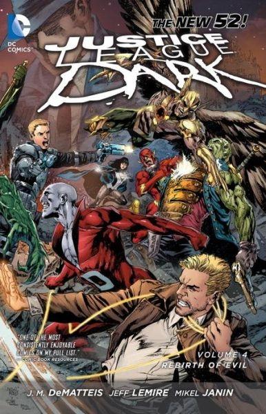 Couverture Justice League Dark (Renaissance), boook 4: The Rebirth of Evil