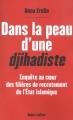 Couverture Dans la peau d'une djihadiste Editions Robert Laffont 2015