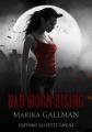 Couverture Bad Moon Rising, tome 6 : Reconstruction Editions du Petit Caveau (Sang numérique) 2014