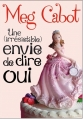 Couverture Une (irrésistible) envie de dire oui Editions Albin Michel (Jeunesse - Wiz) 2011