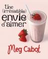 Couverture Une (irrésistible) envie d'aimer Editions Albin Michel 2010