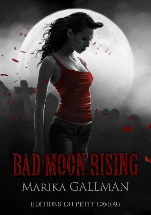 Couverture Bad Moon Rising, tome 2 : Le Déni