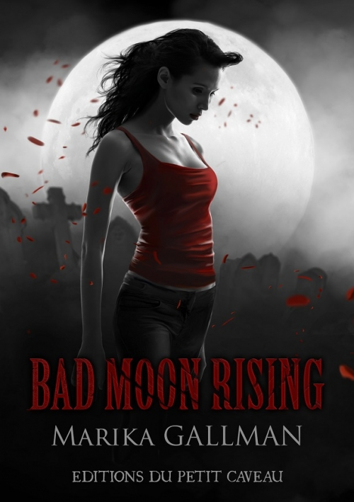 Couverture Bad Moon Rising, tome 3 : Colère