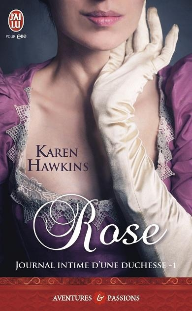 Couverture Journal intime d'une duchesse, tome 1 : Rose