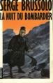 Couverture La nuit du bombardier Editions Denoël 1989