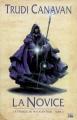 Couverture La Trilogie du magicien noir, tome 2 : La Novice Editions Bragelonne (Fantasy) 2007