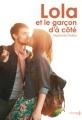 Couverture Lola et le garçon d'à côté Editions de la Martinière (Fiction J.) 2015