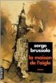 Couverture La Maison de l'Aigle Editions Denoël 1994