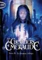 Couverture Les chevaliers d'émeraude, tome 06 : Le journal d'Onyx Editions Michel Lafon (Poche) 2013