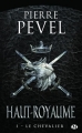 Couverture Haut-Royaume, tome 1 : Le chevalier Editions Milady (Fantasy) 2015