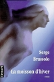 Couverture La moisson d'hiver Editions Denoël 1994
