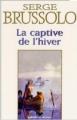 Couverture La Captive de l'hiver Editions Le Masque 2001