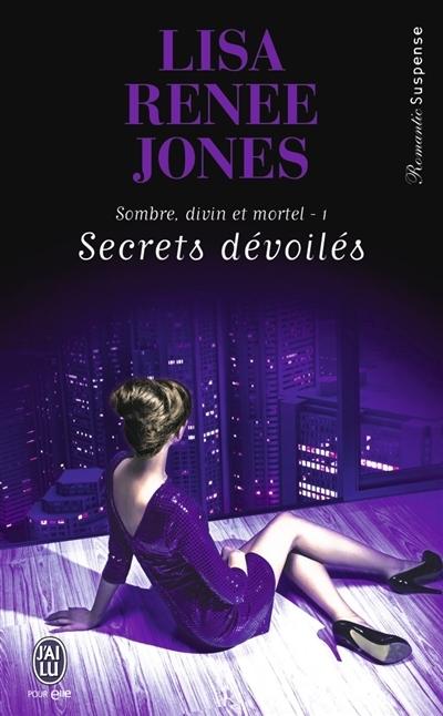 Couverture Sombre, divin et mortel, tome 1 : Secrets dévoilés