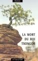 Couverture La Mort du roi Tsongor Editions À vue d'oeil 2003