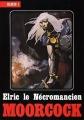 Couverture Elric, tome 4 : Elric le nécromancien Editions Temps futurs 1981