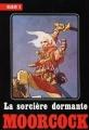 Couverture Elric, tome 5 : La Sorcière dormante Editions Temps futurs 1982