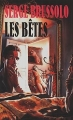 Couverture Les Bêtes Editions Gérard de Villiers 1990