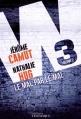 Couverture W3, tome 2 : Le mal par le mal Editions Télémaque 2015