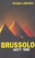 Couverture Vent noir Editions Vauvenargues (Intégrale Brussolo) 2004