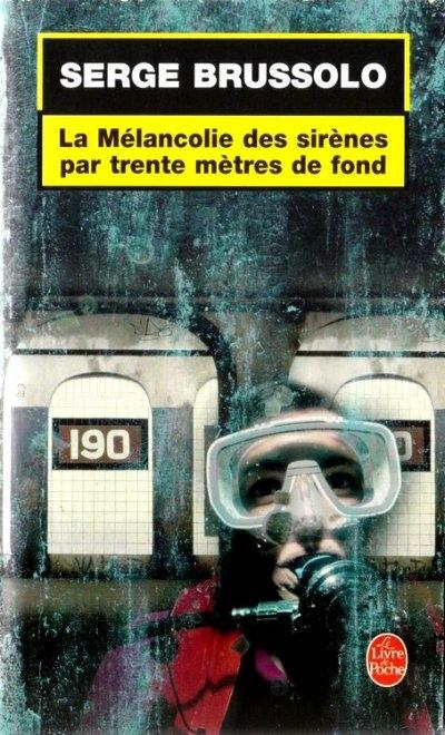 Couverture La Mélancolie des sirènes par trente mètres de fond