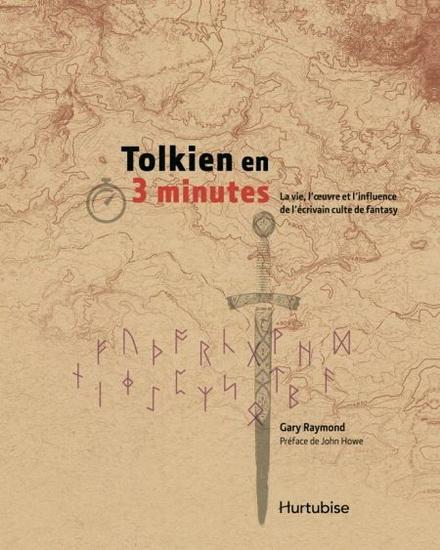 Couverture 3 minutes pour comprendre l'univers de Tolkien / Tolkien en 3 minutes : La vie, l'oeuvre et l'influence de l'écrivain culte de fantasy