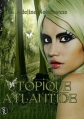 Couverture Utopique Atlantide Editions Sharon Kena 2011