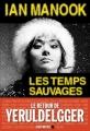 Couverture Les temps sauvages Editions Albin Michel 2015