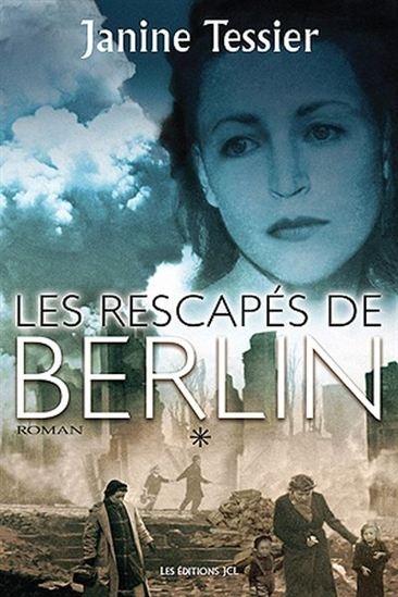 Couverture Les rescapés de Berlin, tome 1