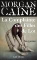 Couverture Les Filles de Lot, tome 1 : La Complainte des Filles de Lot Editions Rokh 2015