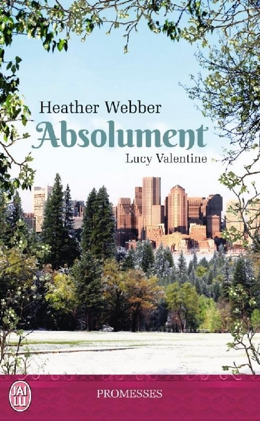 Couverture Lucy Valentine, tome 3 : Absolument