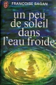 Couverture Un peu de soleil dans l'eau froide Editions J'ai Lu 1973