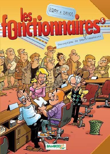Couverture Les fonctionnaires, tome 05 : Corruption de fonctionnaires