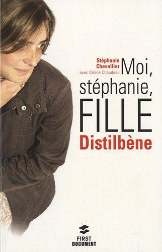 Couverture Moi, Stéphanie, fille distilbène